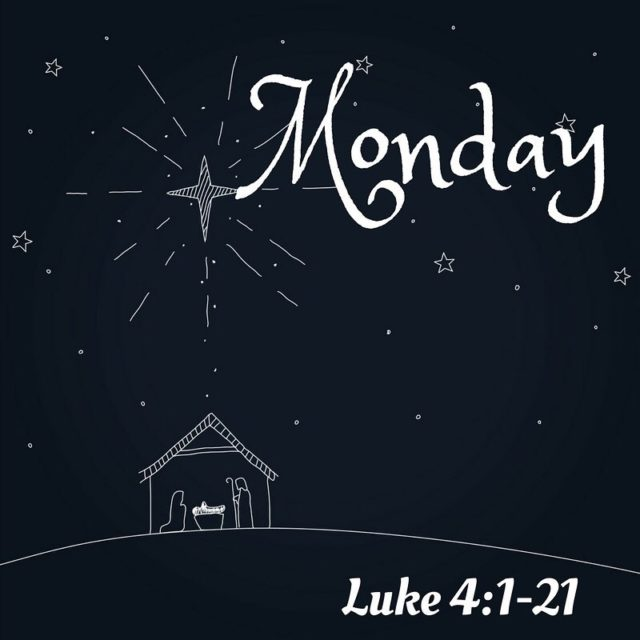Daily Scripture Reading for Monday December 11th Luke 4121 Thehellip