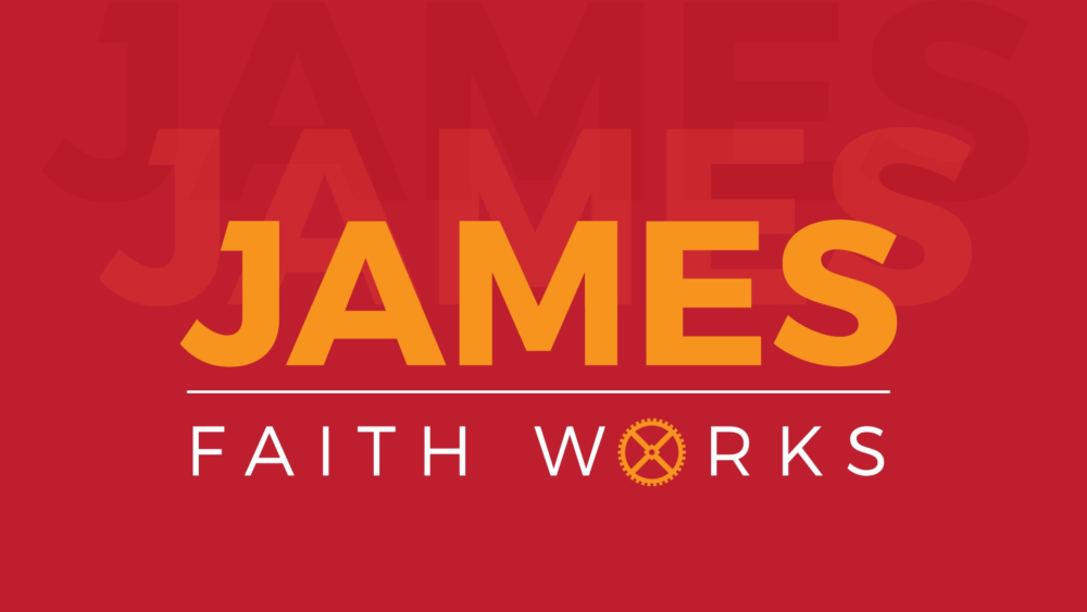 James - Faith Works
