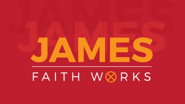 Faith Changes Your Story | James 2:24-26 Image
